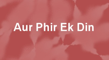 Aur Phir Ek Din