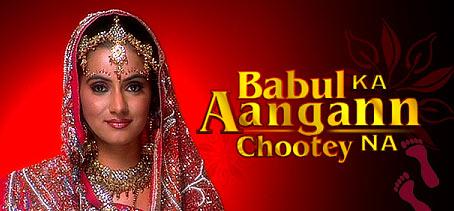 Hindi Television Serial Babul Ka Aangan Chootey Na Episodes