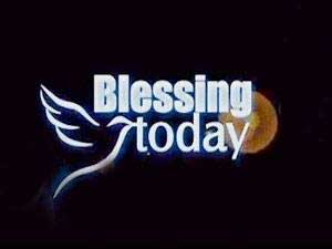 Blessing Today