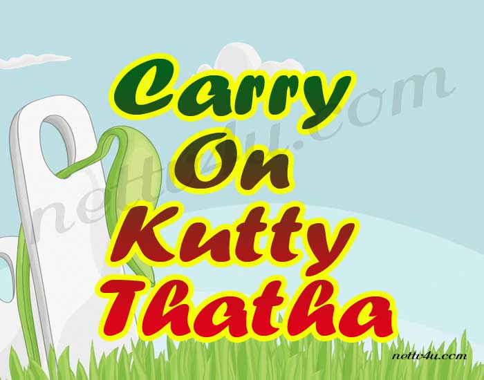 Carry on kutty thatha