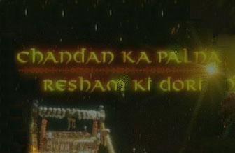Chandan Ka Palna Resham Ki Dori