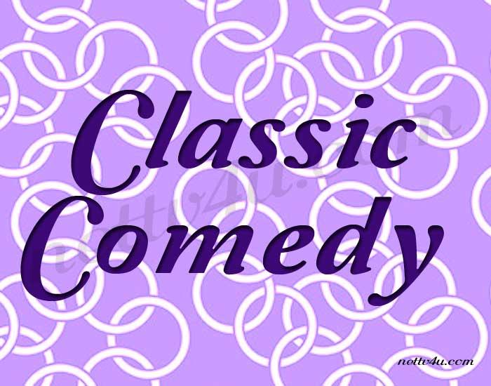 Classic Comedy