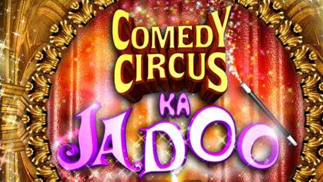 Comedy Circus Ka Jadoo