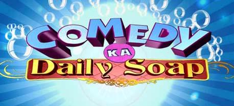 Comedy Ka Daily Soap