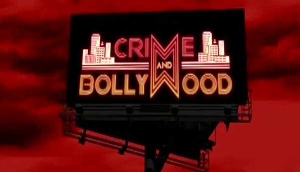 Crime And Bollywood