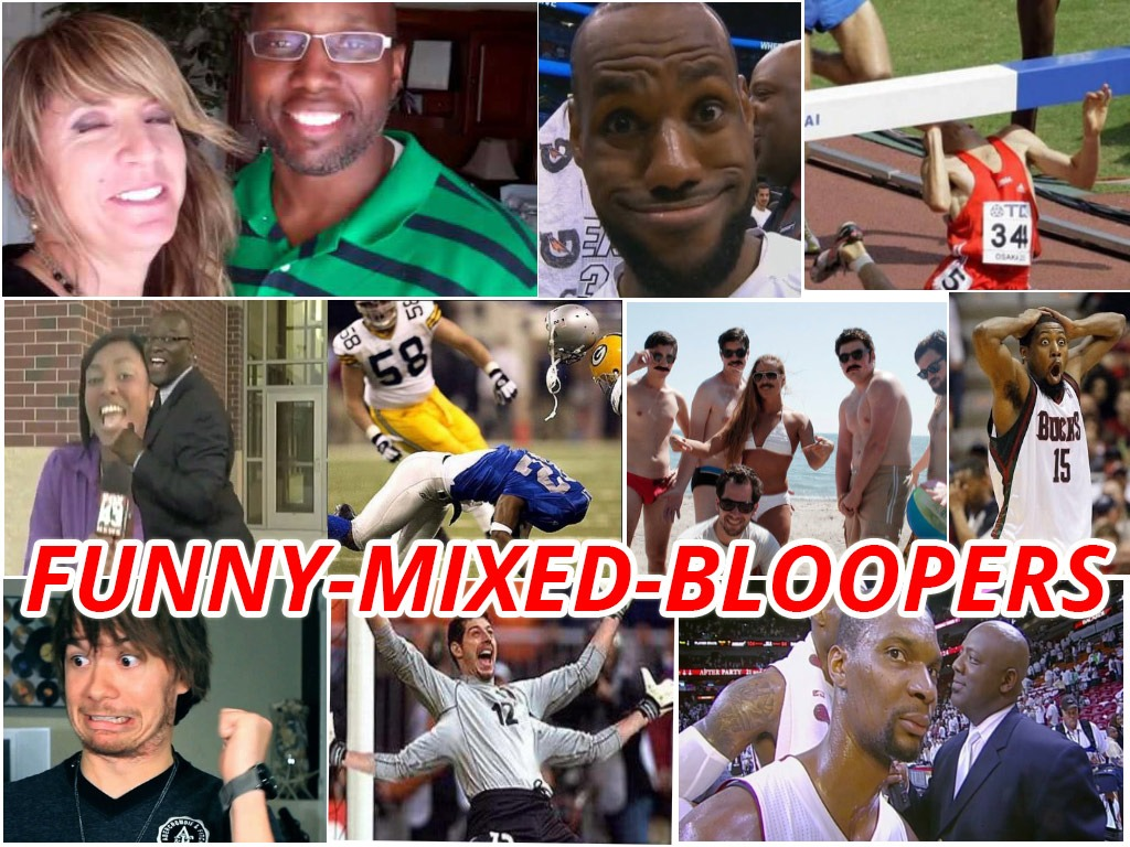 Funny Mixed Bloopers