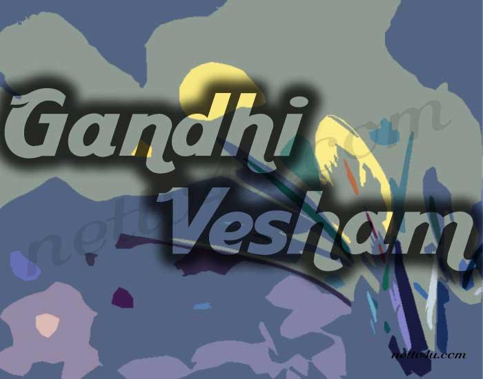 Gandhi Vesham