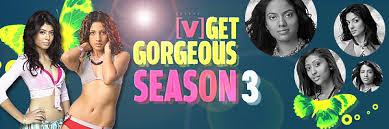 Get Gorgeous Season 3