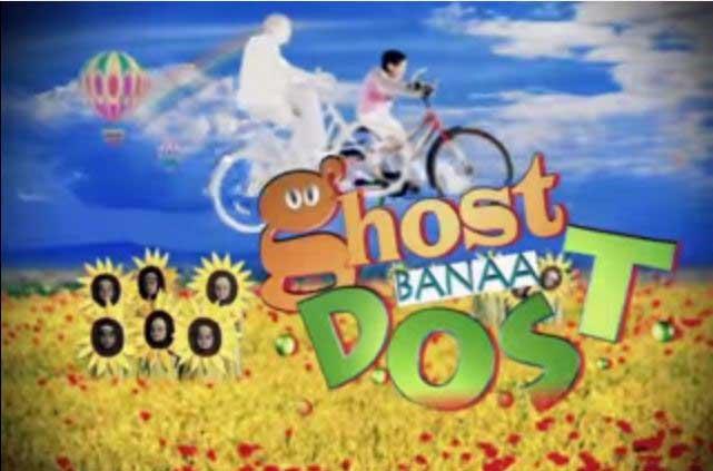Ghost Banaa Dost