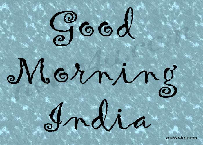 Good Morning India
