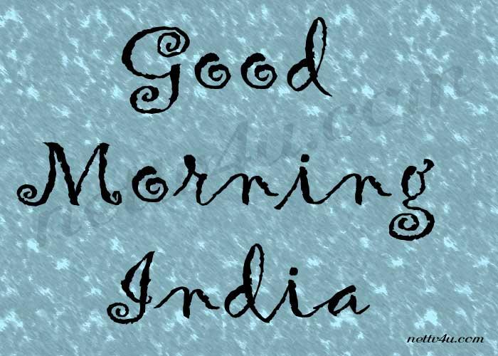 Good Morning India