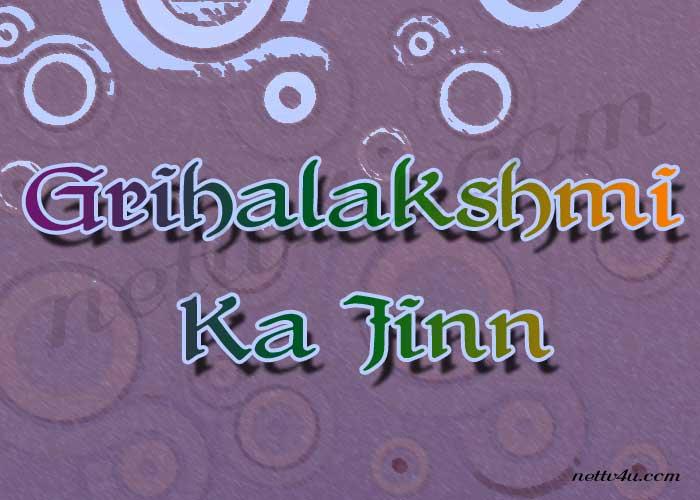 Grihalakshmi Ka Jinn
