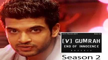 Gumrah End of Innocence - Season 2