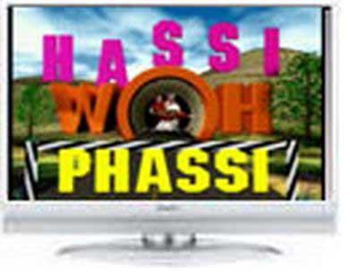 Hassi Woh Phassi