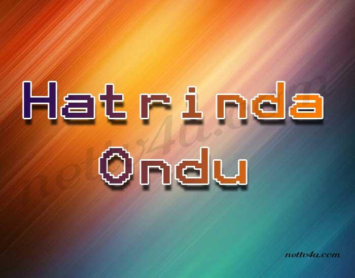 Hatrinda Ondu