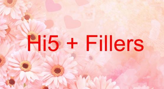 Hi5 Fillers