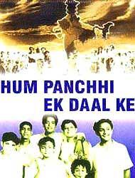 Hum Panchhi Ek Daal Ke