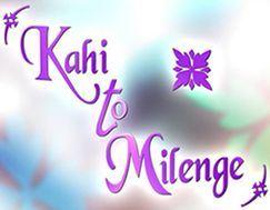 Kabhi To Milenge