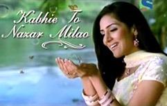 Kabhie To Nazar Milao