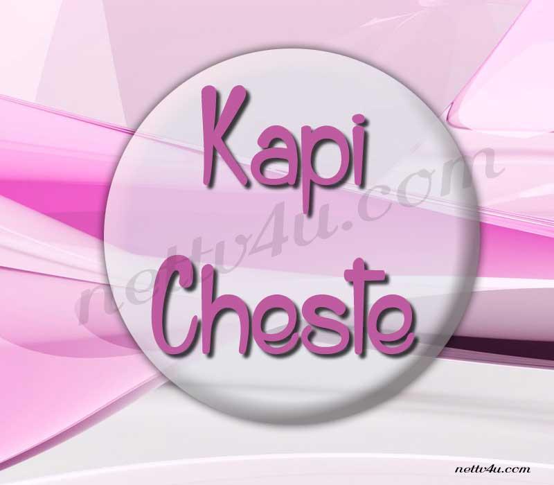 Kapi Cheste