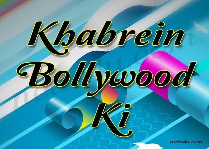 Khabrein Bollywood Ki