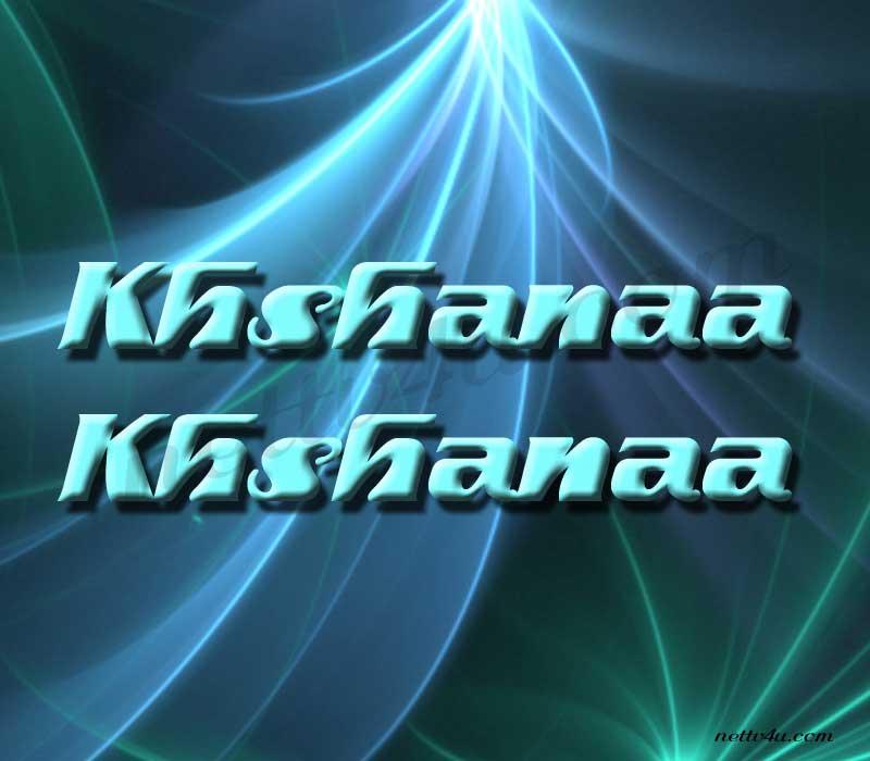 Khshanaa Khshanaa