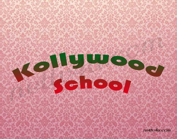 Kollywood School