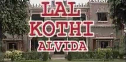Lal Kothi Alwida