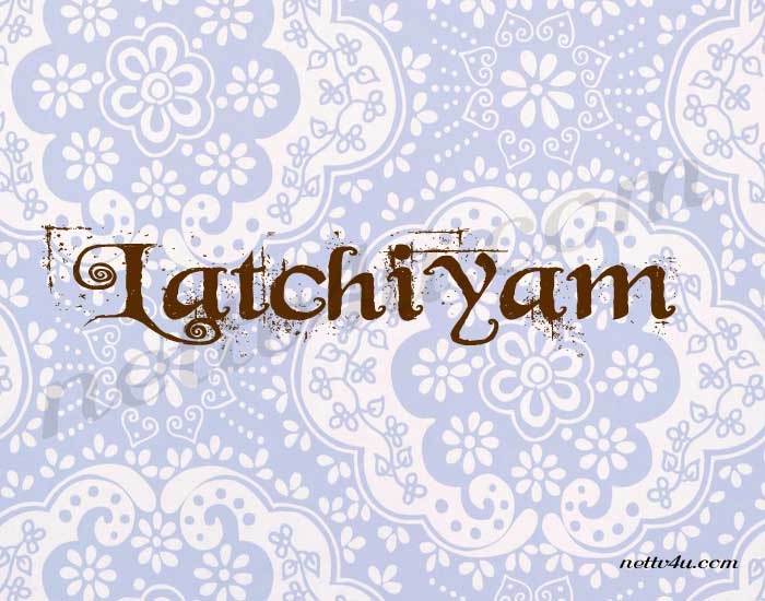 Latchiyam