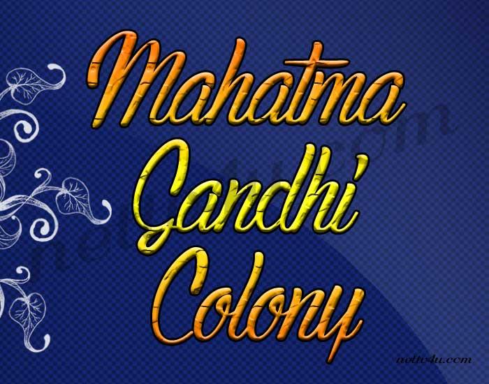 Mahatma Gandhi Colony