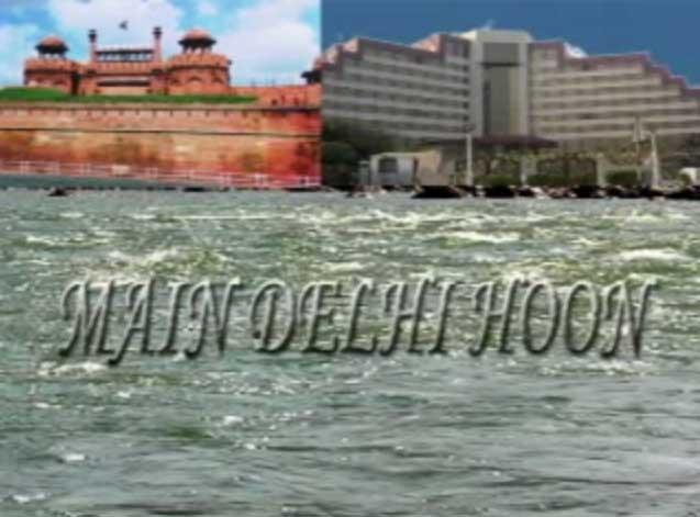 Main Delhi Hoon