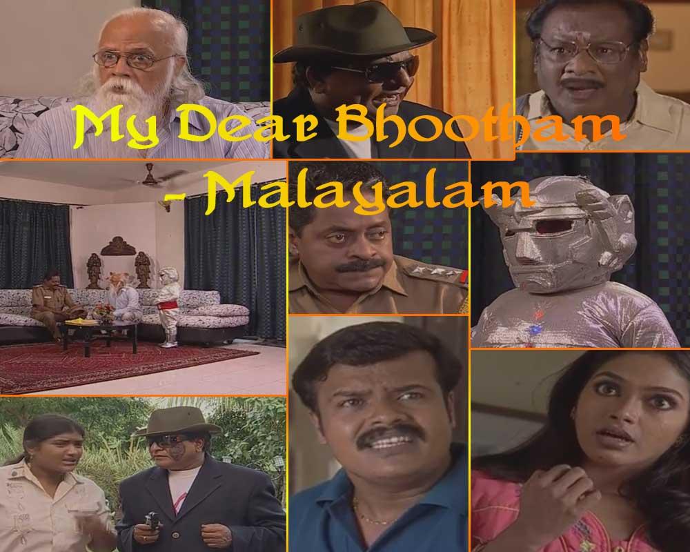 My dear Bhootham - Malayalam