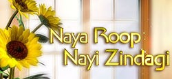 Naya Roop Nayi Zindagi