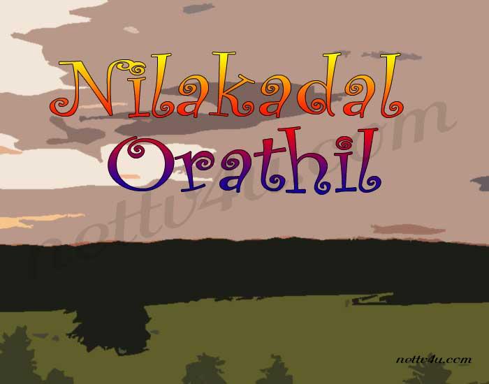 Nilakadal Orathil