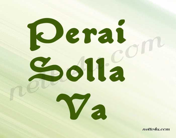 Perai Solla Va