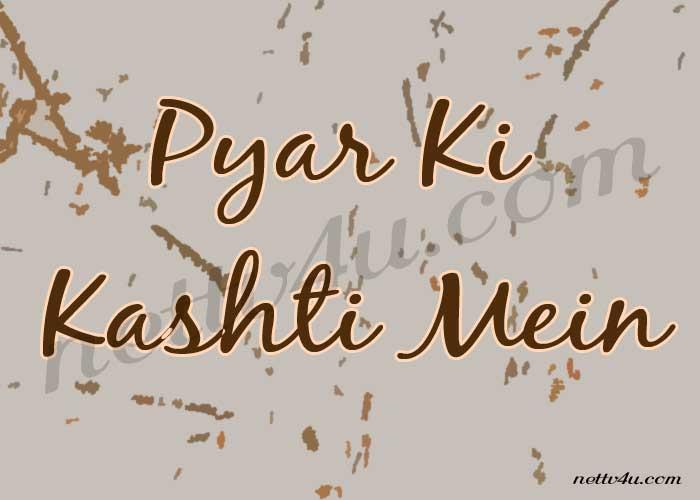 Pyar Ki Kashti Mein