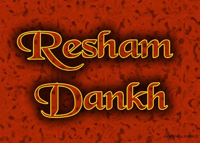 Resham Dankh