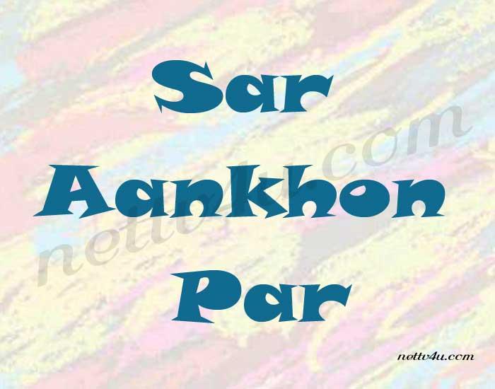 Sar Aankhon Par