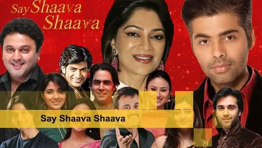 Say Shaava Shaava