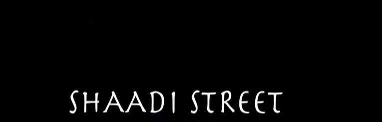 Shaadi Street