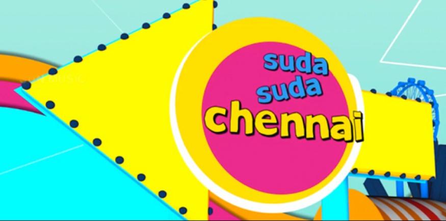 Suda Suda Chennai