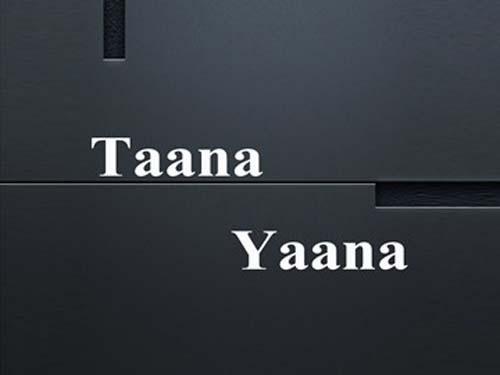 Taana Yaana