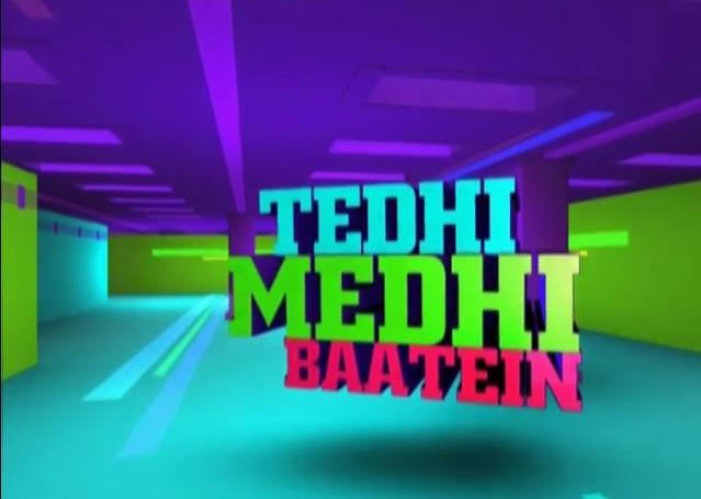 Tedhi Medhi Baatein
