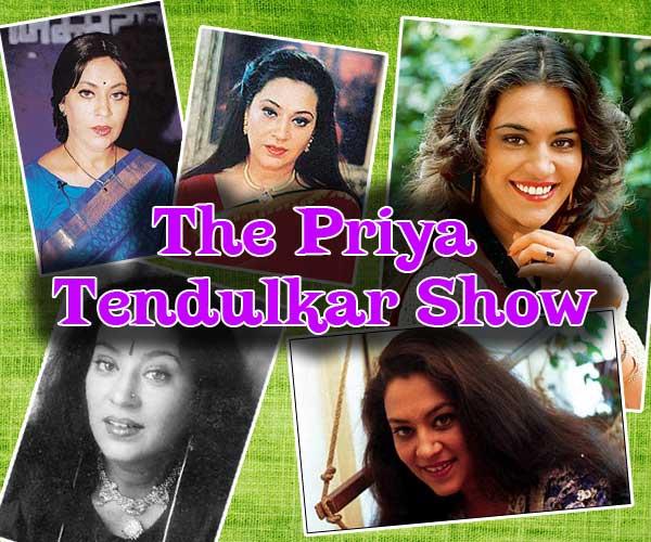 The Priya Tendulkar Show