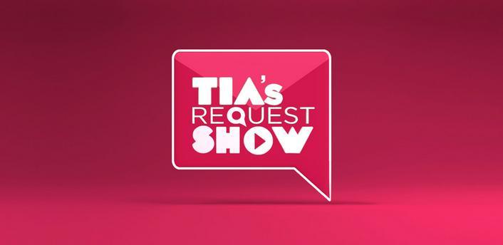Tias Request Show