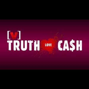 Truth Love Cash Season 1