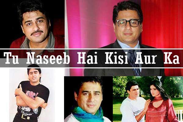 Tu Naseeb Hai Kisi Aur Ka