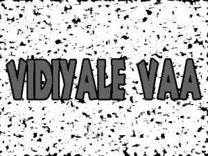 Vidiyale Vaa