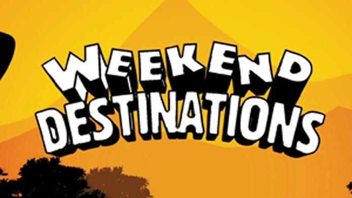 Weekend Destinations