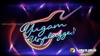 Yugam Unplugged